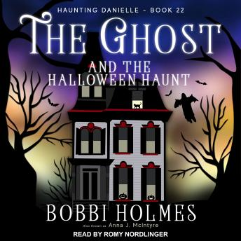 Ghost and the Halloween Haunt, Anna J. McIntyre, Bobbi Holmes