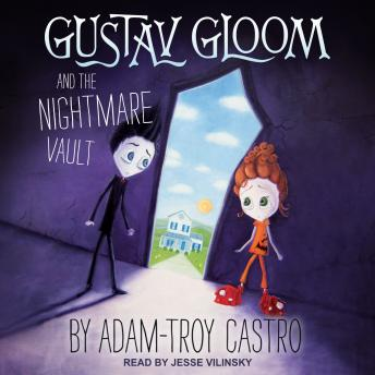 Gustav Gloom and the Nightmare Vault