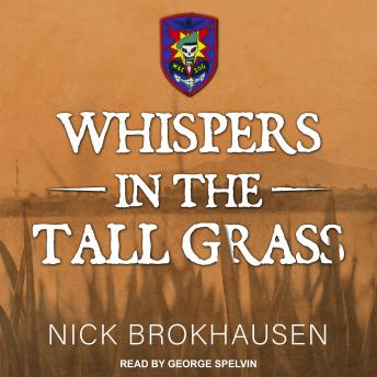 Whispers In The Tall Grass, Nick Brokhausen