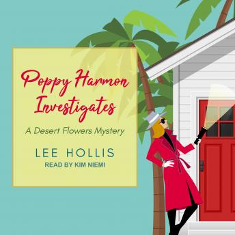 Poppy Harmon Investigates, Lee Hollis