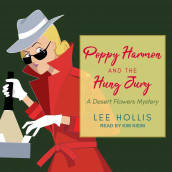 Poppy Harmon and the Hung Jury, Lee Hollis