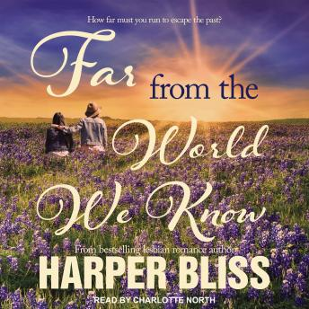 Download Far From the World We Know by Harper Bliss