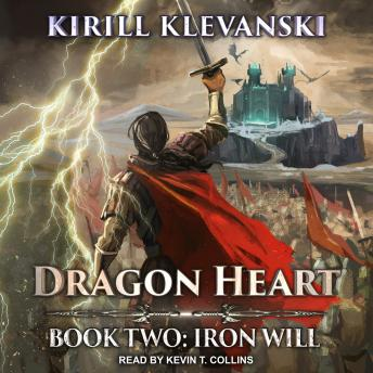 Dragon Heart: Book Two: Iron Will
