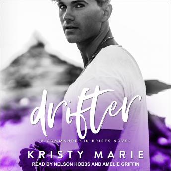 Drifter: A Commander in Briefs Novel