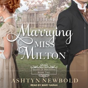 Marrying Miss Milton