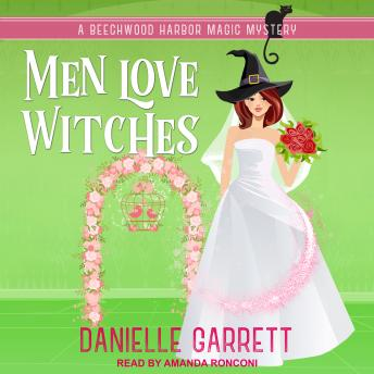 Download Men Love Witches by Danielle Garrett