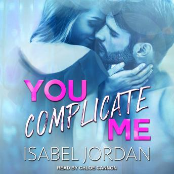 Download You Complicate Me by Isabel Jordan