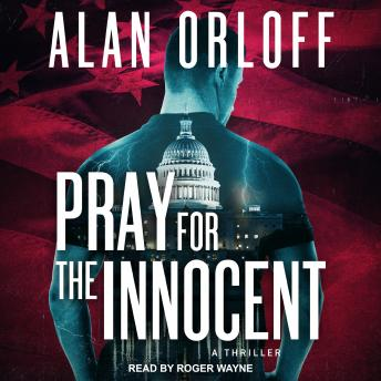 Pray For the Innocent: A Thriller