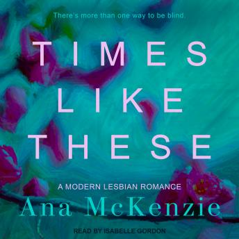 Download Times Like These by Ana Mckenzie