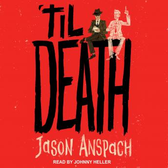 Download 'til Death by Jason Anspach