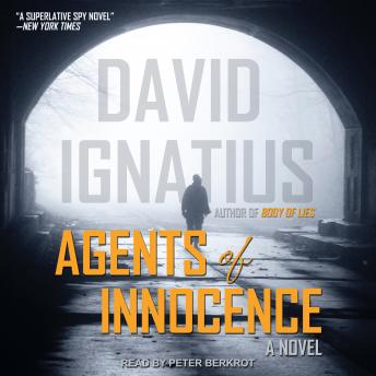 Download Agents of Innocence: A Novel by David Ignatius