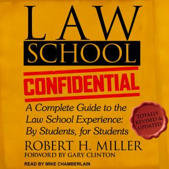 Download Law School Confidential: A Complete Guide to the Law School Experience: By Students, for Students by Robert H. Miller