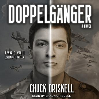 Doppelgänger: A World War II Espionage Thriller