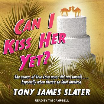 Download Can I Kiss Her Yet? by Tony James Slater