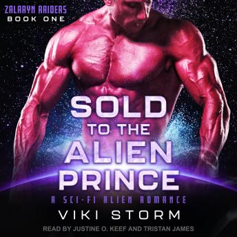 Sold to the Alien Prince: A Sci-Fi Alien Romance