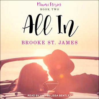 All In, Audio book by Brooke St. James