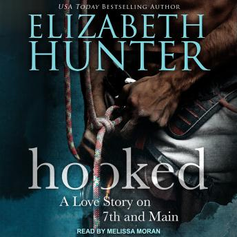 HOOKED: A Love Story on 7th and Main, Elizabeth Hunter