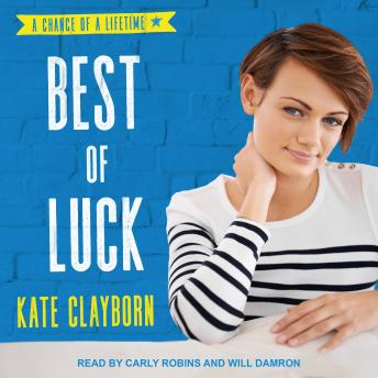 Best of Luck, Audio book by Kate Clayborn