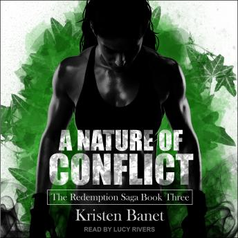Nature of Conflict, Kristen Banet