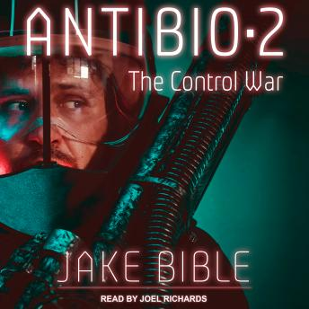 Download AntiBio 2: The Control War by Jake Bible