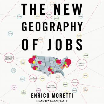 New Geography of Jobs details