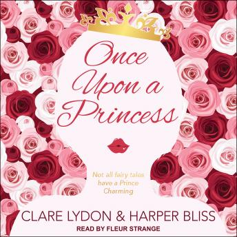 Download Once Upon a Princess by Harper Bliss, Clare Lydon