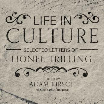 Download Life in Culture: Selected Letters of Lionel Trilling by Lionel Trilling