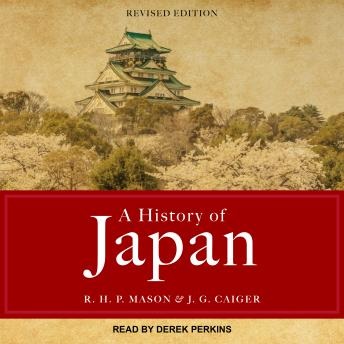 Download History of Japan: Revised Edition by R. H. P. Mason, J. G. Caiger