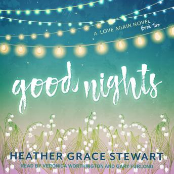 Good Nights: A Love Again Novel