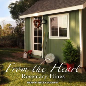 From the Heart, Rosemary Hines