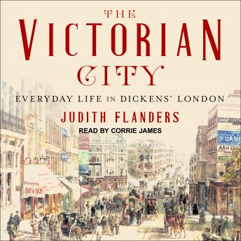 Victorian City: Everyday Life in Dickens' London sample.