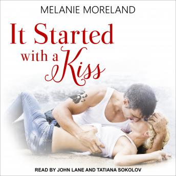 It Started with a Kiss, Melanie Moreland