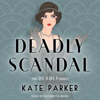 Deadly Scandal, Kate Parker