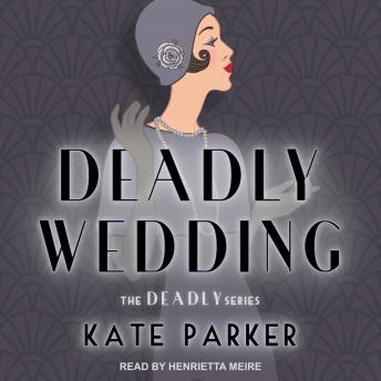 Deadly Wedding, Kate Parker
