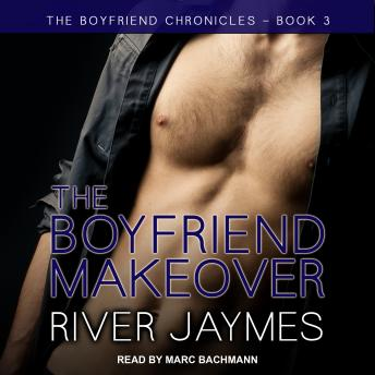 Boyfriend Makeover, River Jaymes