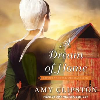 Dream of Home, Amy Clipston