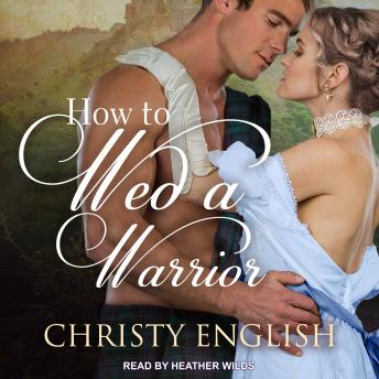 How to Wed a Warrior, Christy English