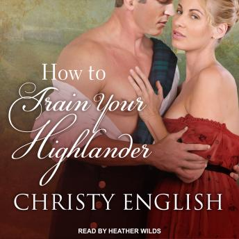 How to Train your Highlander, Christy English