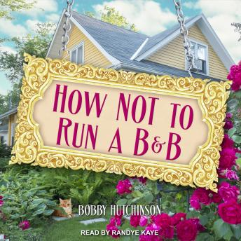 How Not To Run A B&B