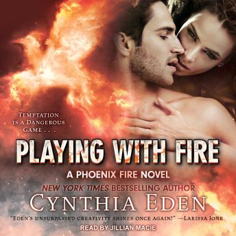 Playing With Fire, Cynthia Eden