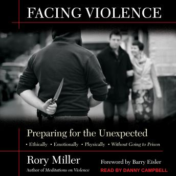 Facing Violence: Preparing for the Unexpected, Rory Miller