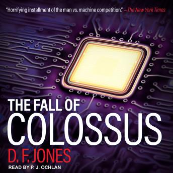 Fall of Colossus, D. F. Jones