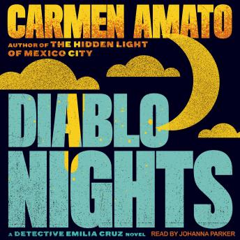 Diablo Nights: An Emilia Cruz Novel