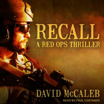 Recall: A Red Ops Thriller, David McCaleb