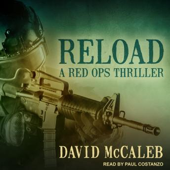 Reload: A Red Ops Thriller, David McCaleb