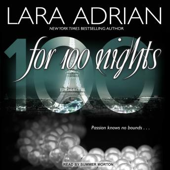 For 100 Nights, Lara Adrian