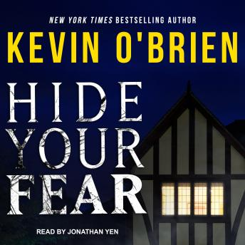 Hide Your Fear, Kevin O'Brien