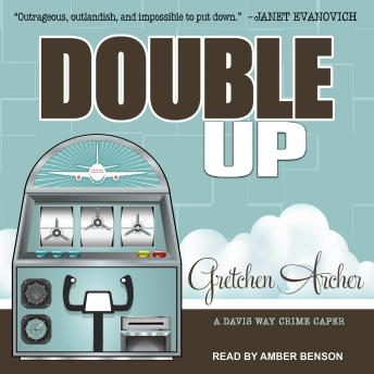 Double Up, Gretchen Archer