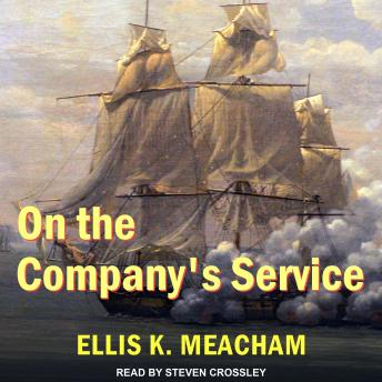 On the Company's Service, Ellis K. Meacham