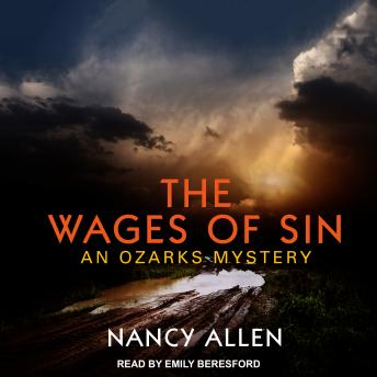 The Wages of Sin: An Ozarks Mystery